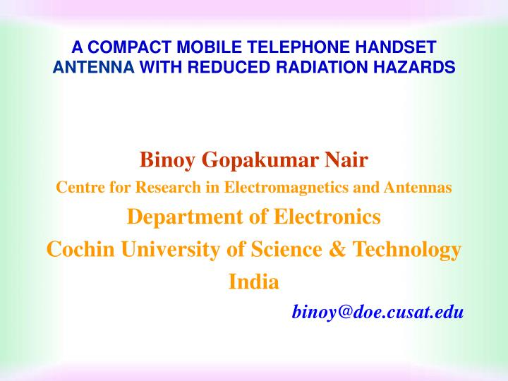 A compact mobile telephone handset antenna with reduced radiation hazards