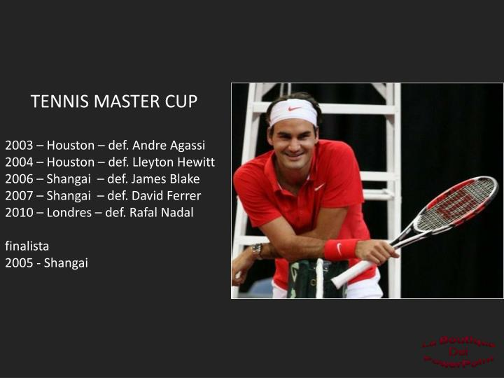TENNIS MASTER CUP