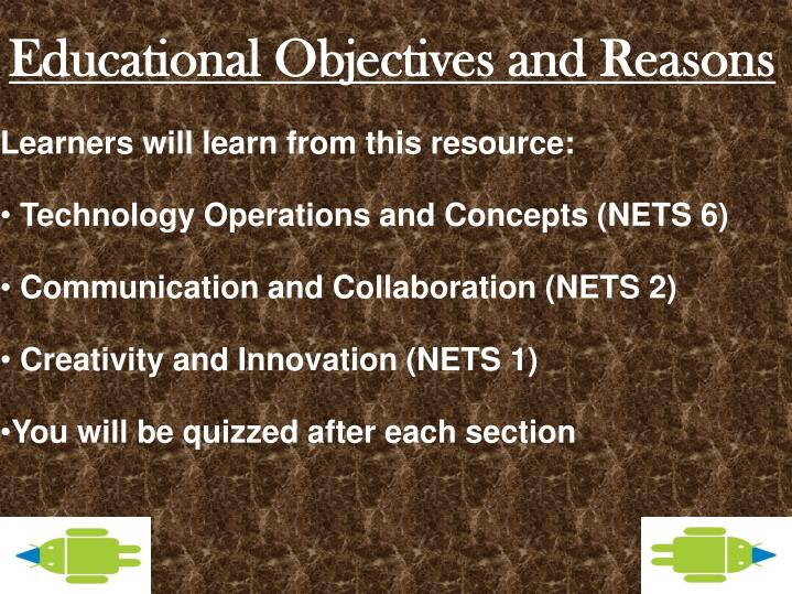 Educational objectives and reasons