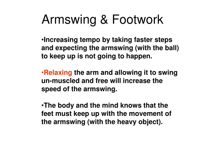 Armswing & Footwork