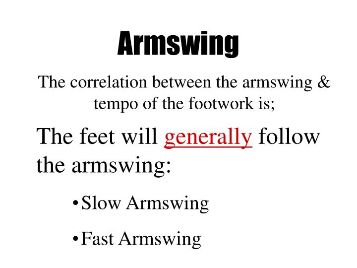 Armswing