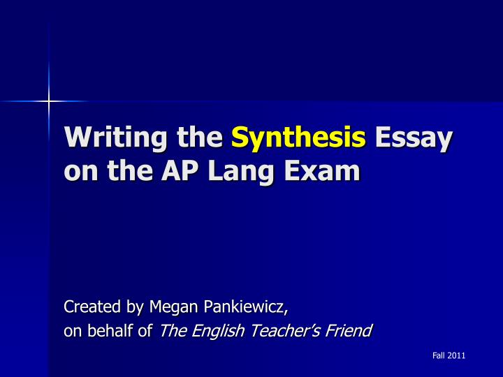 ap lang synthesis essay powerpoint Ferris: ap lang search this site home weekly agenda ap-style mc tipsppt the synthesis essayppt view download.