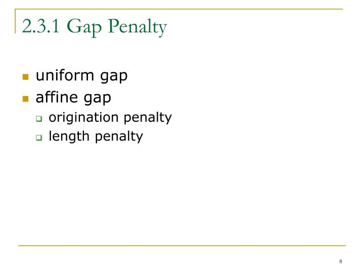 2.3.1 Gap Penalty