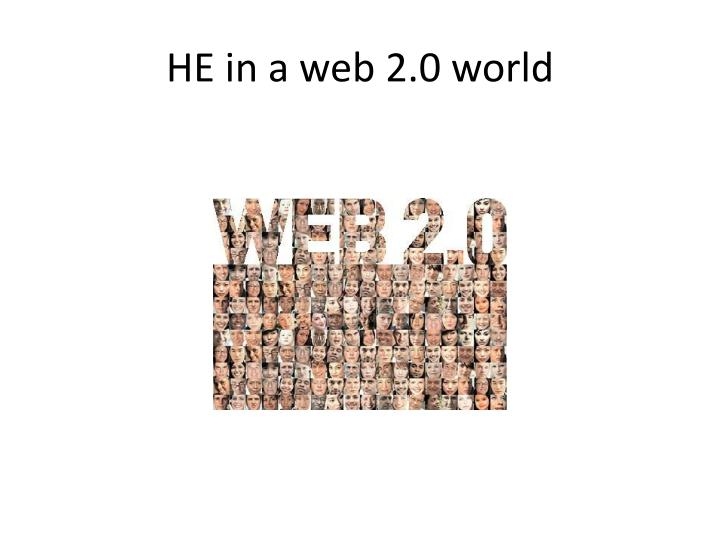 He in a web 2 0 world