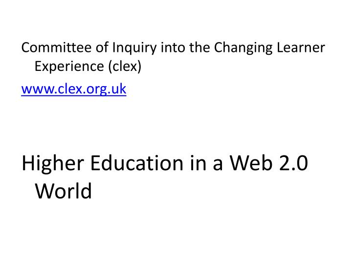 Committee of Inquiry into the Changing Learner Experience (