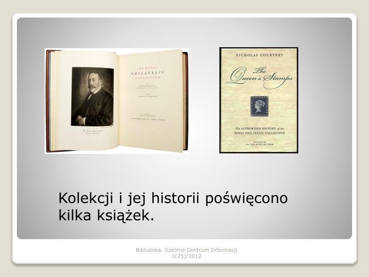 Kolekcji i jej historii poświęcono kilka książek.
