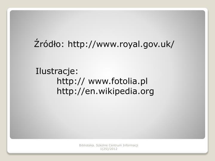 Źródło: http://www.royal.gov.uk/