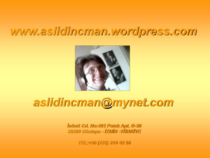 www.aslidincman.wordpress.com