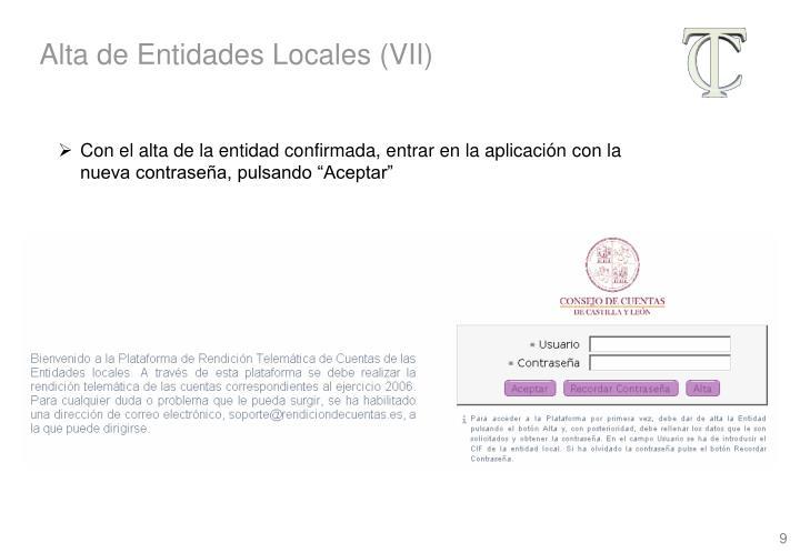 Alta de Entidades Locales (VII)