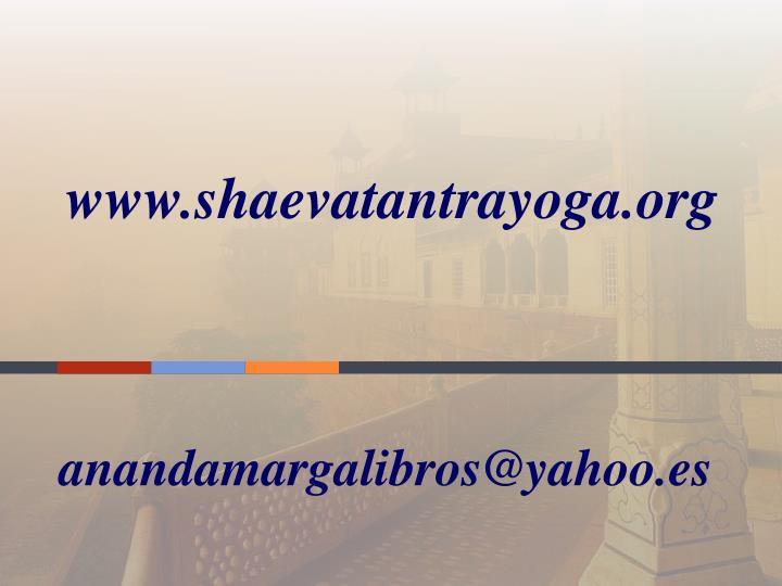www.shaevatantrayoga.org