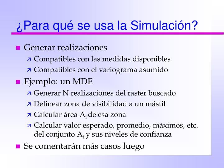 ¿Para qué se usa la Simulación?