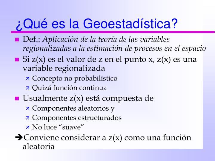 ¿Qué es la Geoestadística?