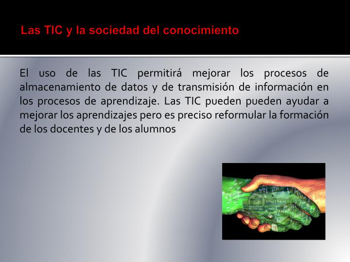 Las TIC y la sociedad del conocimiento