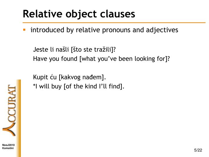 Relative object clauses