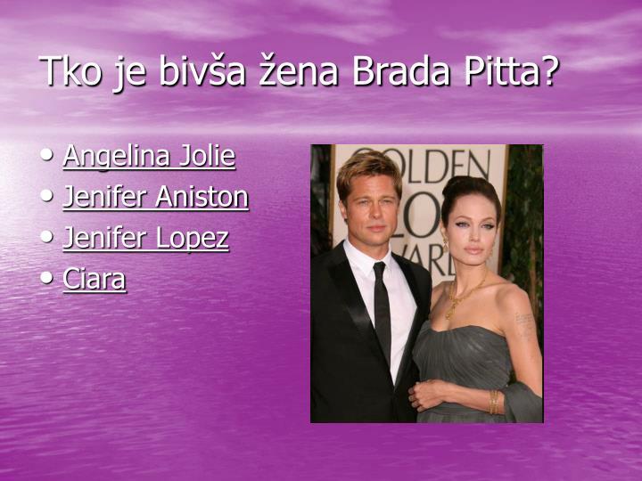 Tko je bivša žena Brada Pitta?
