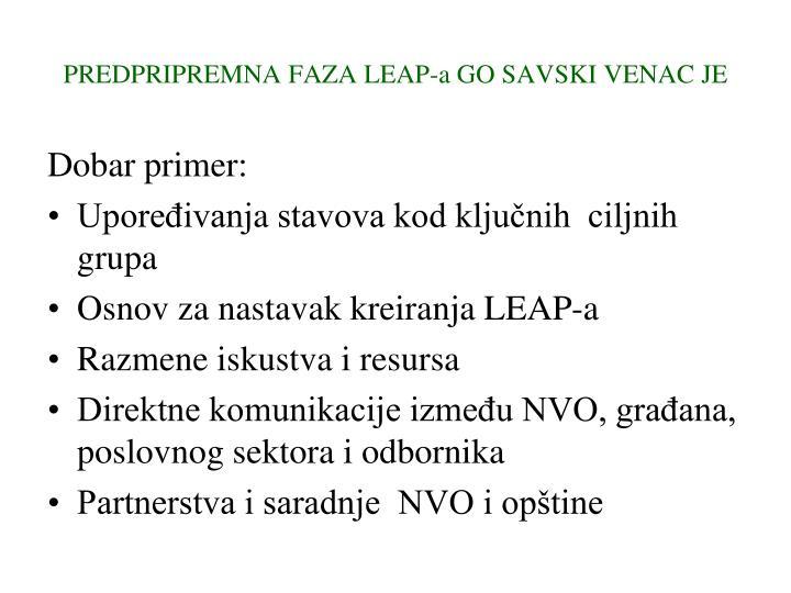 PREDPRIPREMNA FAZA LEAP-a GO SAVSKI VENAC