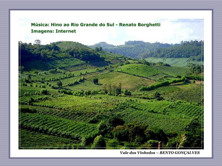 Música: Hino ao Rio Grande do Sul - Renato Borghetti