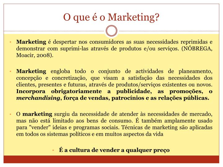 O que é o Marketing?