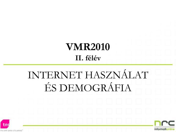 VMR2010