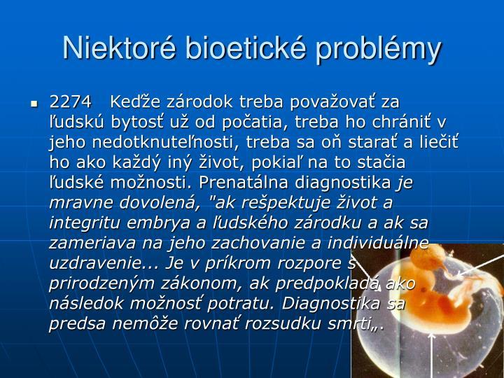 Niektoré bioetické problémy