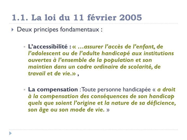 1.1. La loi du 11 février 2005