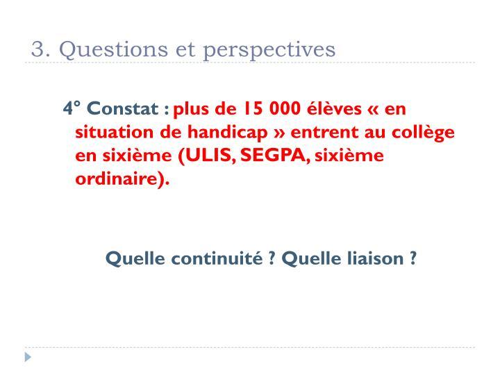 3. Questions et perspectives