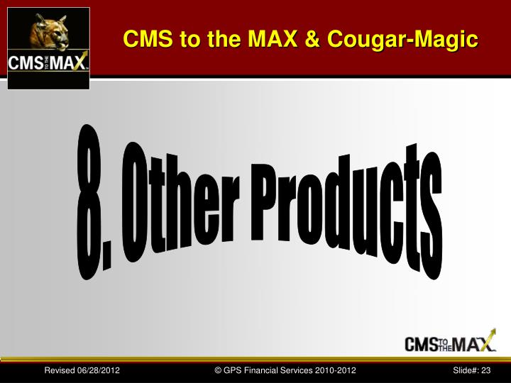 CMS to the MAX & Cougar-Magic