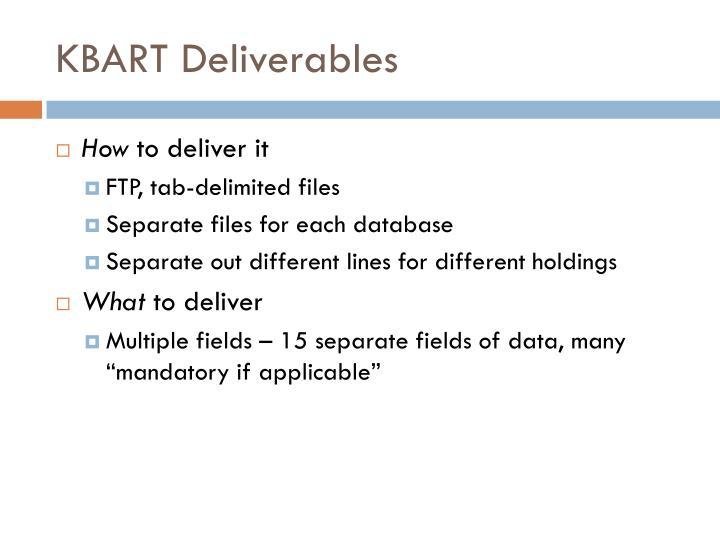 KBART Deliverables