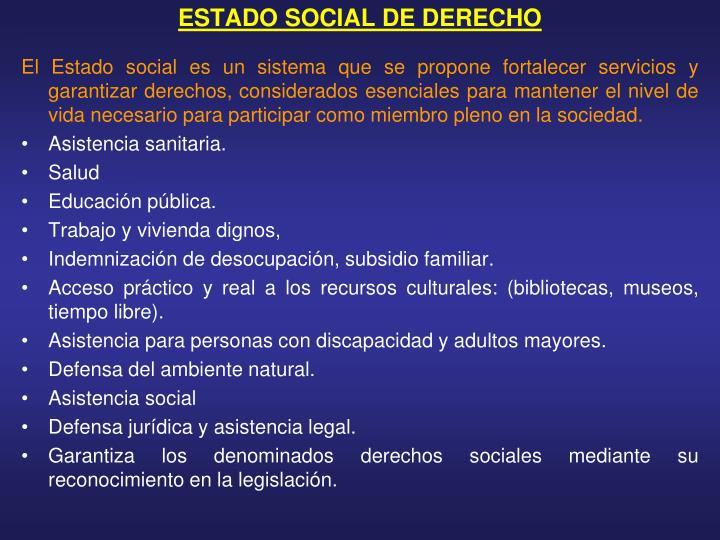 ESTADO SOCIAL DE DERECHO