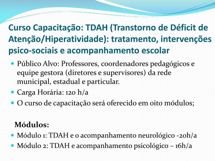 Curso Capacitação: TDAH (Transtorno de Déficit de Atenção/Hiperatividade): tratamento, intervenções