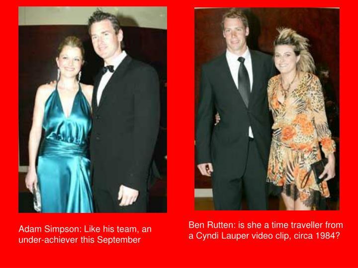 Ben Rutten: is she a time traveller from a Cyndi Lauper video clip, circa 1984?