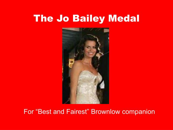 The Jo Bailey Medal