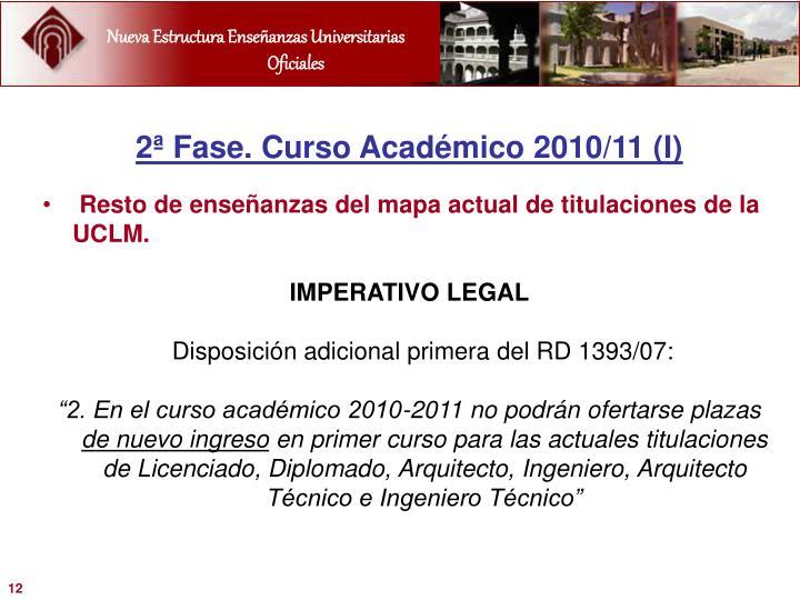 2ª Fase. Curso Académico 2010/11 (I)