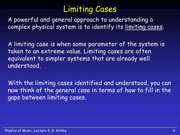 Limiting Cases