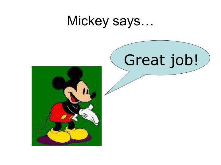 Mickey says…