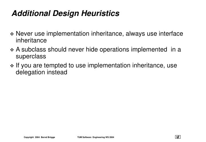 Additional Design Heuristics