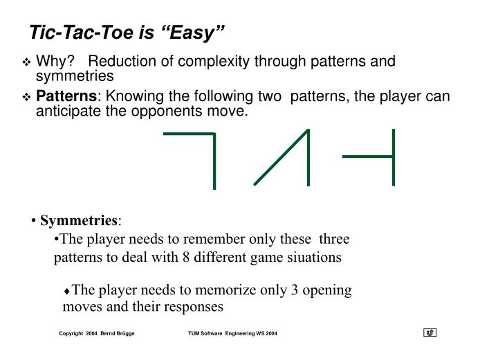 "Tic-Tac-Toe is ""Easy"""