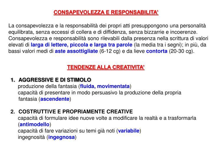 CONSAPEVOLEZZA E RESPONSABILITA'