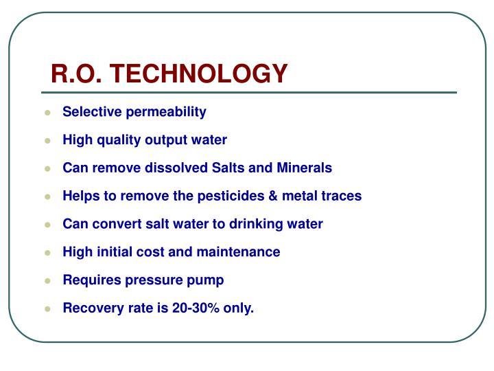 R.O. TECHNOLOGY