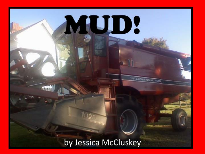 Mud by jessica mccluskey