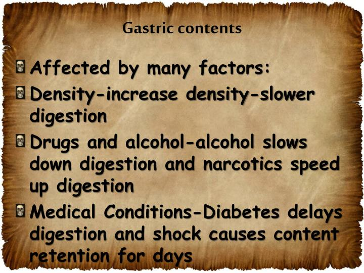 Gastric contents
