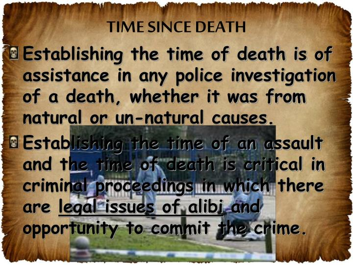 TIME SINCE DEATH