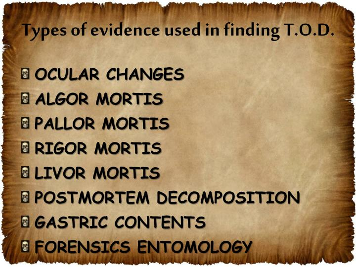 Types of evidence used in finding T.O.D.