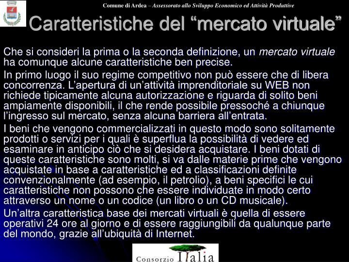 """Caratteristiche del """"mercato virtuale"""""""