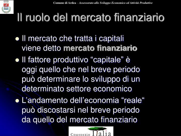 Il ruolo del mercato finanziario