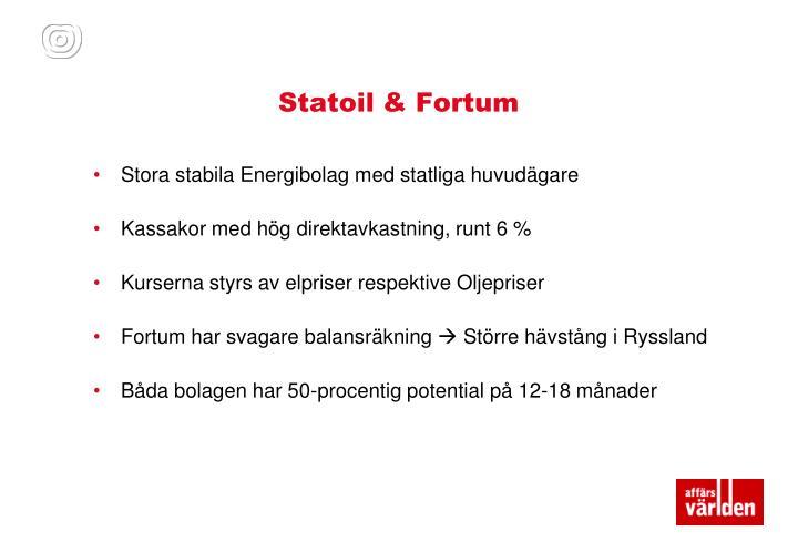 Statoil & Fortum
