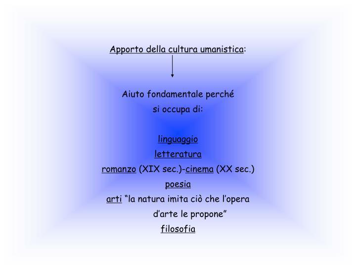 Apporto della cultura umanistica