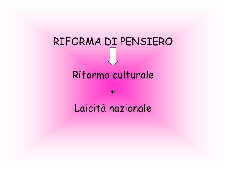 RIFORMA DI PENSIERO