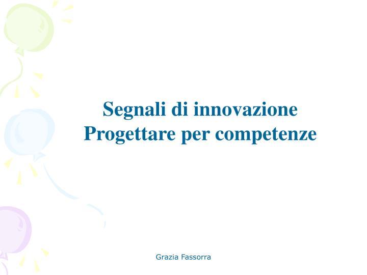 Segnali di innovazione