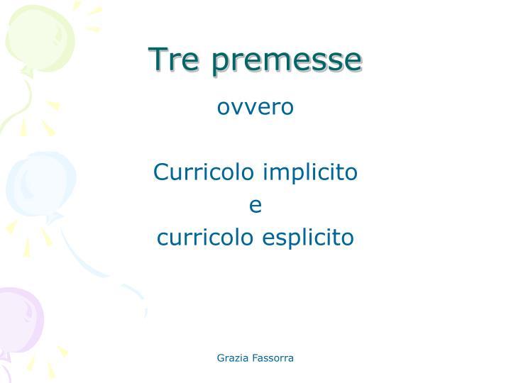 Tre premesse